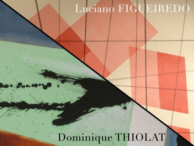 Luciano Figueiredo/Dominique Thiolat: Face À Face